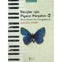 Gençler İçin Piyano Parçaları - 2 / Piano Pieces for Youngsters -2