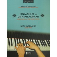 Minyatürler ve On Piyano Parçası / Miniatures and Ten Piano Pieces