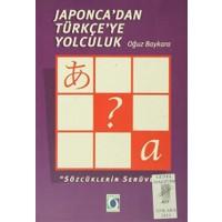Japonca'dan Türkçe'ye Yolculuk