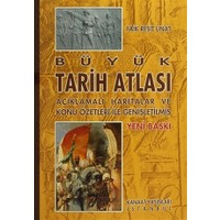 Kanaat Açıklamalı Büyük Tarih Atlası