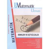 Aydın Matematik Uzmanı - Denklem ve Eşitsizlikler