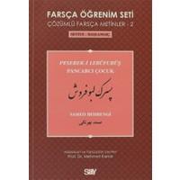 Farsça Öğrenim Seti 2 - Pancarcı Çocuk (Peserek-i Lebüfurüş)