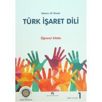 Yabancı Dil Olarak Türk İşaret Dili Öğrenci Kitabı