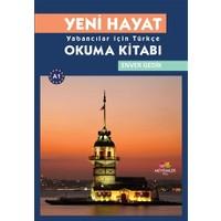 Yeni Hayat Yabancılar İçin Türkçe Okuma Kitabı