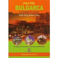 Pratik Bulgarca Konuşma Klavuzu (Sözlük İlaveli)