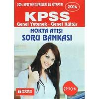 2014 KPSS Genel Yetenek - Genel Kültür Nokta Atışı Soru Bankası