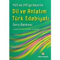 YGS ve LYS'ye Hazırlık Dil ve Anlatım Türk Edebiyatı Soru Bankası