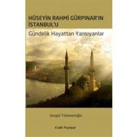 Hüseyin Rahmi Gürpınar'ın İstanbul'u