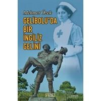 Gelibolu'da Bir İngiliz Gelini