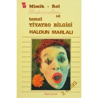 Mimik - Rol Alıştırmaları ve Temel Tiyatro Bilgisi