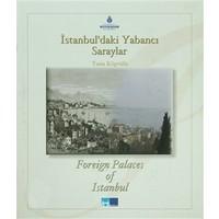 İstanbul'daki Yabancı Saraylar / Foreign Palaces in Istanbul
