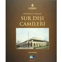 İstanbul'un İncileri Sur Dışı Camileri