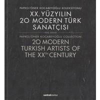 20. Yüzyılın 20 Modern Türk Sanatçısı 1940-2000 / 20 Modern Turkish Artists of the XXth Century