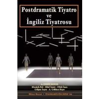 Postdramatik Tiyatro ve İngiliz Tiyatrosu