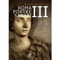 Roma Portre Sanatı 3 (Ciltli)
