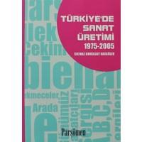 Türkiye'de Sanat Üretimi