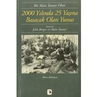 2000 Yılında 25 Yaşına Basacak Olan Yunus