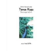 Türk Sanatında Tavus Kuşu İkonografisi