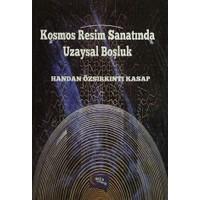 Kosmos Resim Sanatında Uzaysal Boşluk