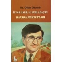 İlyas Halil ve Nuri Abaç'ın Kanada Mektupları