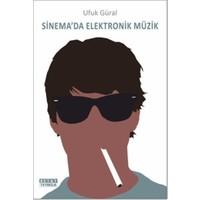 Sinema'da Elektronik Müzik