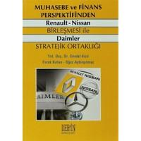 Muhasebe ve Finans Perspektifinden Renault - Nissan Birleşmesi ile Daimler Stratejik Ortaklığı