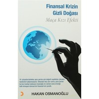 Finansal Krizin Gizli Doğası