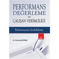 Performans Değerleme ve Çalışan Verimliliği