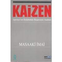 Kaizen Japonya'nın Rekabetteki Başarısının Anahtarı