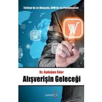 Türkiye'de ve Dünyada, AVM'ler ve Perakendede Alışverişin Geleceği