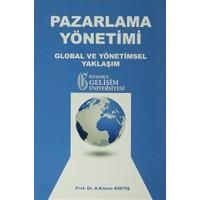Pazarlama Yöntemi Global ve Yönetimsel Yaklaşım