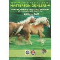 Psychoanalythic Psychhotherapy Masterson's Days - 5 / Psikoanalitik Psikoterapi Masterson Günleri - 5