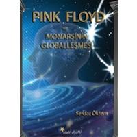 Pink Floyd ve Monarşinin Globalleşmesi