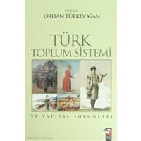Türk Toplum Sistemi ve Yapısal Sorunları