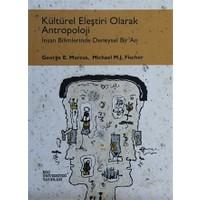 Kültürel Eleştiri Olarak Antropoloji