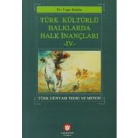 Türk Kültürlü Halklarda Halk İnançları 4