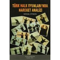 Türk Halk Oyunları'nda Hareket Analizi