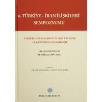 6. Türkiye - İran İlişkileri Sempozyumu