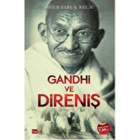 Gandhi ve Direniş