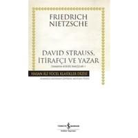 David Strauss, İtirafçı ve Yazar - Zamana Aykırı Bakışlar 1
