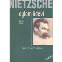 Nietzsche: Eylem Ödevi