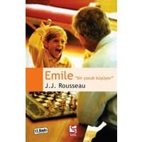 Emile - Bir Çocuk Büyüyor - Jean Jacques Rousseau