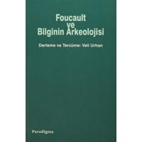Foucault ve Bilginin Arkeolojisi