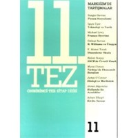 11. Tez Kitap Dizisi Sayı: 11 Marksizm'de Tartışmalar