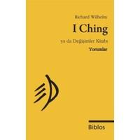 I Ching Ya da Değişimler Kitabı : Yorumlar