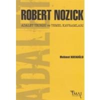 Robert Nozick: Adalet Teorisi ve Temel Kavramları