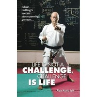 Life Is Not A Challenge, Challenge Is Life