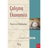 Çalışma Ekonomisi : Teori ve Politikalar