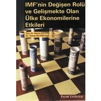 IMF'nin Değişen Rolü ve Gelişmekte Olan Ülke Ekonomilerine Etkileri