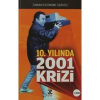 10. Yılında 2001 Krizi
